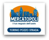 Mercatopoli Torino Pozzo Strada
