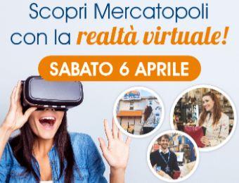 Sabato 6 aprile scopri Mercatopoli con la realtà virtuale! bf22e00bd34